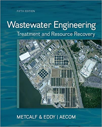 Wastewater Engineering: Treatment and Reuse, Inc  Metcalf
