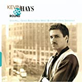 Go Round by Kevin Hays (1995-11-20)