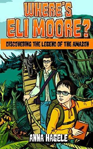 Where's Eli Moore?: Discovering the Legend of the Amazon (Age Of Mythology Tale Of The Dragon Update)