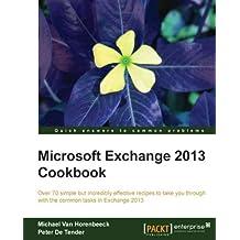 Microsoft Exchange 2013 Cookbook