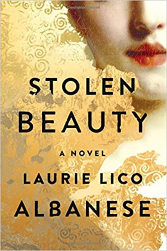 Image result for Stolen Beauty: A Novel by Laurie Lico Albanese