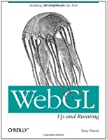 WebGL: Up and Running Front Cover