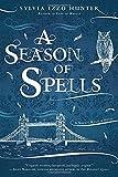 A Season of Spells (A Noctis Magicae Novel)