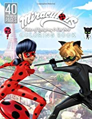 Miraculous Tales of Ladybug and Cat Noir Coloring Book: Wonderful Coloring Book For Kids for ages 4-12