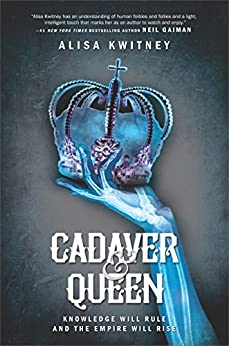 Cadaver & Queen by [Kwitney, Alisa]