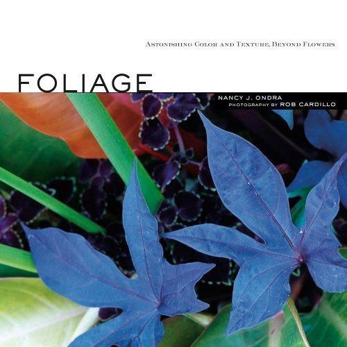 Foliage By Nancy J. Ondra (2007-04-15)