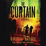 The Curtain: It Begins: The MD Chronicles, Book 1 | David Maddox