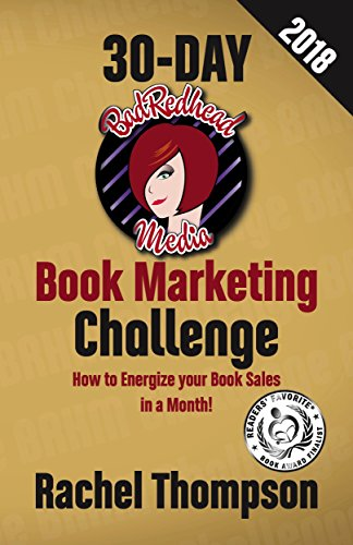 The BadRedhead Media 30-Day Book Marketing Challenge by [Thompson, Rachel]