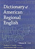 Dictionary of American Regional English, , 0674205197
