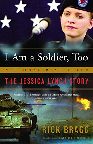 I Am A Soldier by Rick Bragg