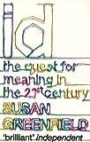 I. D, Susan Greenfield, 0340936010