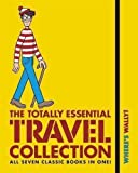 Where's Wally? The Totally Essential Travel Collection by Handford, Martin (2011)