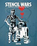 Stencil Wars - Pocketart: The Ultimate Book on Star Wars Inspired Street Art