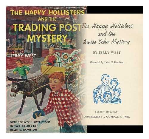 The Happy Hollisters And The Trading Post Mystery  The Happy Hollisters  No  7