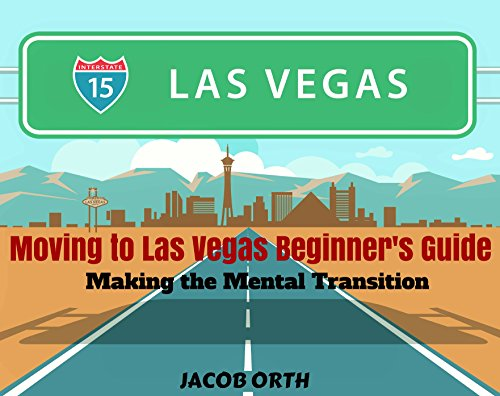 (Moving to Las Vegas Beginner's Guide: Making the Mental)