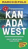 MARCO POLO Reiseführer Kanada West, Rocky Mountains, Vancouver: Reisen mit Insider-Tipps. Inklusive kostenloser Touren-App & Update-Service