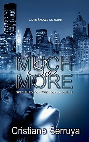 So Much More by [Serruya, Cristiane]