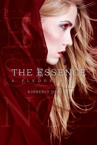 Essence Series - The Essence: A Pledge Novel