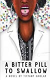 A Bitter Pill to Swallow (Gail Edition - Paperback)