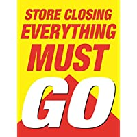 Store Closing Everything Must Go   Window Retail Display Sign Board for Business   18 x 24 Inches