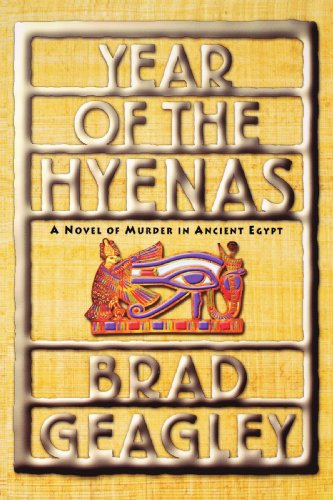 (Year of the Hyenas: A Novel of Murder in Ancient Egypt)