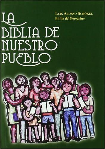La Biblia de nuestro pueblo : España: Amazon.es: Alonso Schökel, Luis: Libros