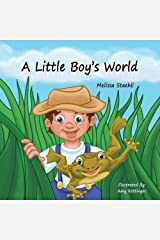 A Little Boy's World by Melissa Staehli (2014-08-01) Paperback