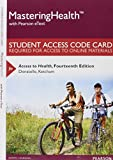 MasteringHealth with Pearson EText -- Standalone Access Card -- for Access to Health 14th Edition