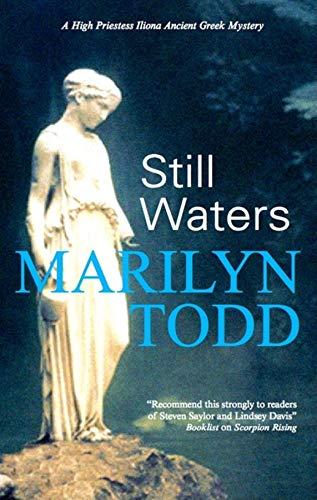 Still Waters (High Priestess Iliona Greek Mysteries) Marilyn Todd