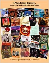 A Wonderous Journey...: Through the Musical World of Stevie Wonder (Colour)