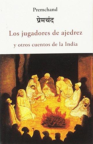 Blog  Pendulo Los jugadores de ajedrez y otros cuentos de la India: Premchand: