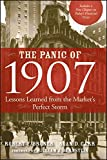 The Panic of 1907: Lessons Learned from the Market's Perfect Storm