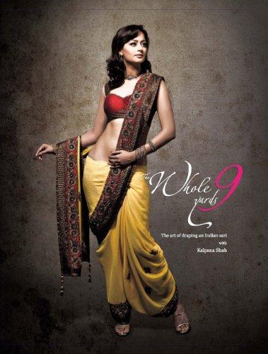 The Whole 9 Yards, How To Drape An Indian Sari How To Tie Sari