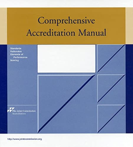 comprehensive accreditation manual camh for hospitals the rh amazon com comprehensive accreditation manual for hospitals 2017 pdf comprehensive accreditation manual for hospitals 2018