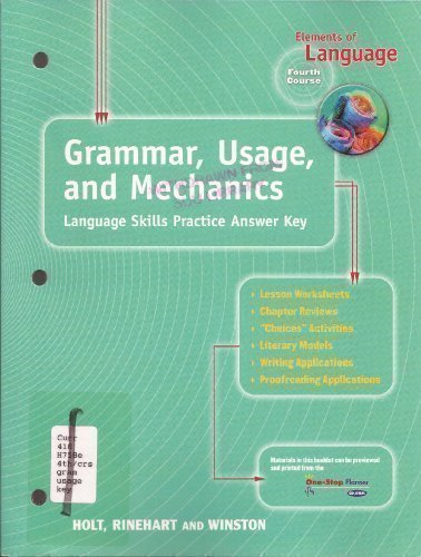Elements of Language Fourth Course Grade 10 Grammar, Usage, and Mechanics Language Skills Practice Answer Key