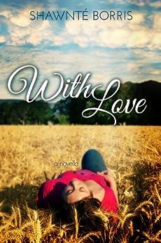 With Love by [Borris, Shawnté]