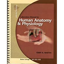 Human Anatomy and Physiology Laboratory Manual Baker College Sci 101/102 (Fetal Pig Version) by Terry R Martin (2009-08-01)