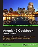 Angular 2 Cookbook, 2nd Edition Front Cover