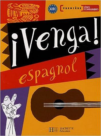 Espagnol 1e séries technologiques Venga ! pdf, epub