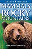img - for Mammals of the Rocky Mountains (Lone Pine Field Guides) by Don Pattie (2000-04-18) book / textbook / text book