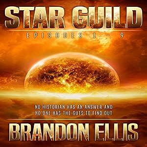 Star Guild Episodes 1-9 Audiobook