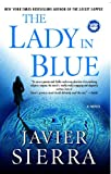 The Lady in Blue, Javier Sierra, 1416532269