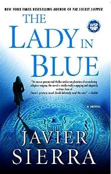 The Lady in Blue by [Sierra, Javier]