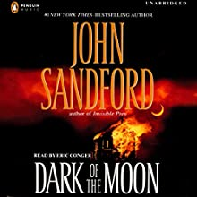 Dark of the Moon Audiobook by John Sandford Narrated by Eric Conger