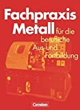 Fachpraxis Metall: Schülerbuch
