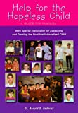 download ebook by ronald s. federici help for the hopeless child: a guide for families (1st frist edition) [paperback] pdf epub