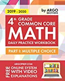 img - for 4th Grade Common Core Math: Daily Practice Workbook - Part I: Multiple Choice | 1000+ Practice Questions and Video Explanations | Argo Brothers book / textbook / text book