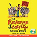 The Revenge of the Ballybogs Audiobook by Siobhan Rowden Narrated by Jack Hawkins