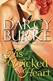 His Wicked Heart, Darcy Burke, 0615647367