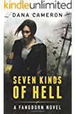 Seven Kinds of Hell (The Fangborn Series Book 1)